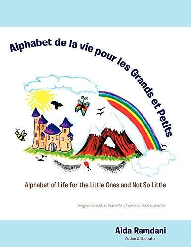 9781466915275: Alphabet De La Vie Pour Les Grands Et Petits: Alphabet of Life for the Little Ones and Not so Little