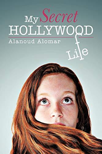 9781466920071: My Secret Hollywood Life