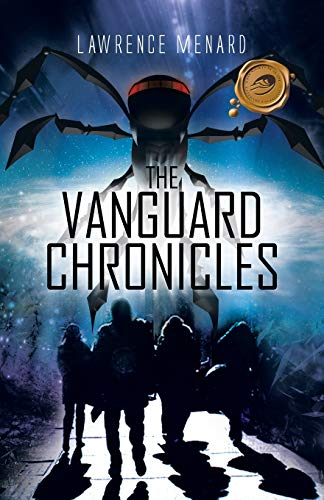 The Vanguard Chronicles: Menard, Lawrence