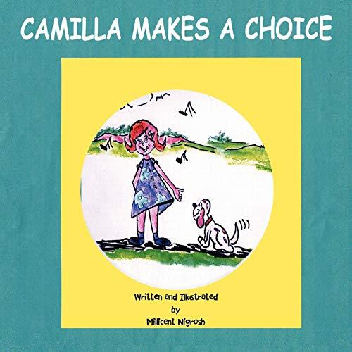 9781466922235: Camilla Makes a Choice