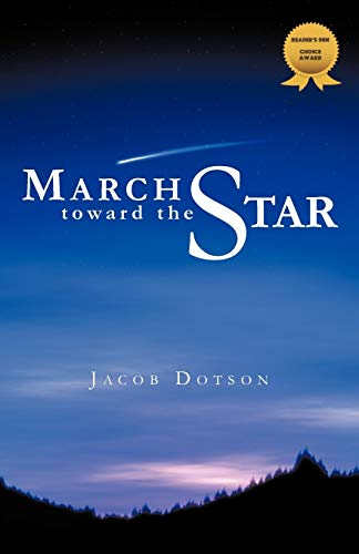 March Toward the Star: Jacob Dotson
