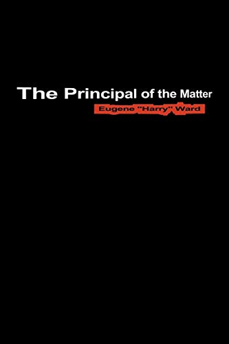 The Principal of the Matter (Paperback)