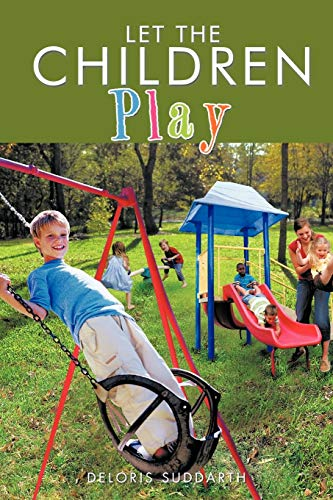9781466933309: Let the Children Play