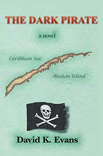 9781466936553: The Dark Pirate