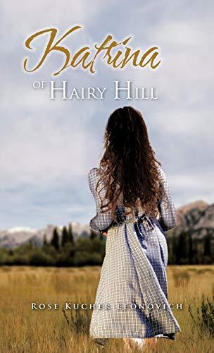 Katrina of Hairy Hill: Rose Kucher Leonovich