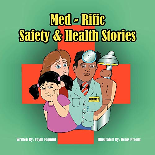Med-Rific Safety and Health Stories: Toyin Fajinmi