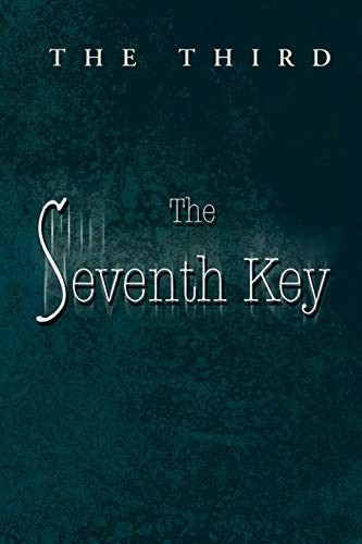 The Seventh Key: The Third