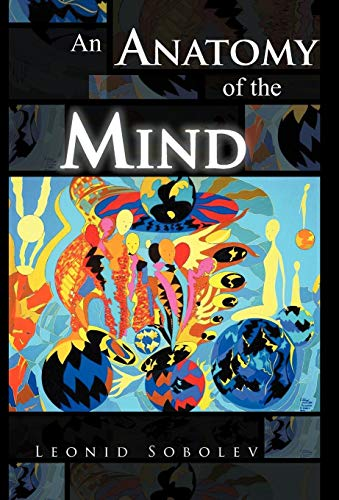 9781466942493: An Anatomy of the Mind