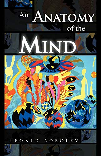 9781466942516: An Anatomy of the Mind