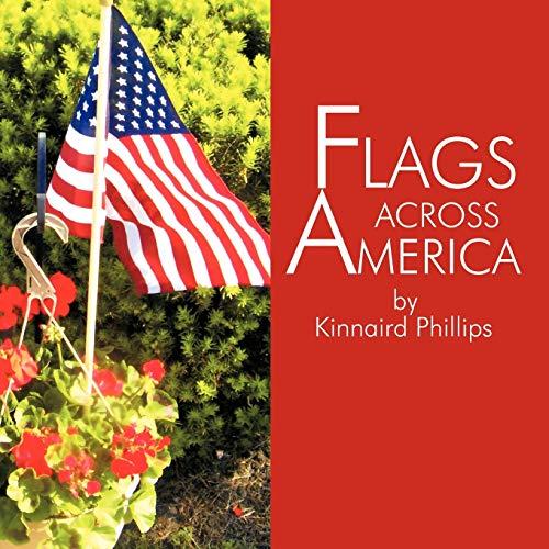 FLAGS ACROSS AMERICA: Kinnaird Phillips