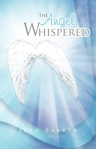 9781466943988: The Angel Whispered