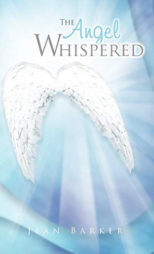 9781466944008: The Angel Whispered