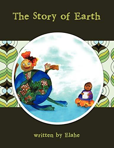 The Story of Earth: Elahe