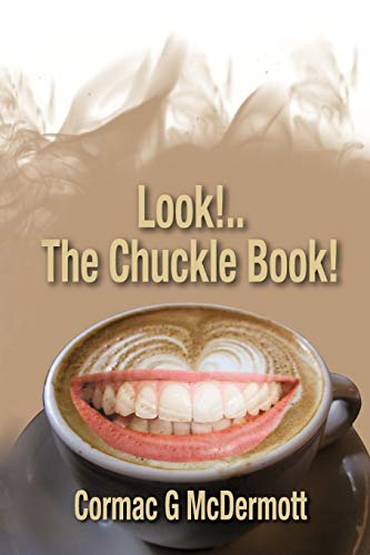 Look . . The Chuckle Book: Cormac G. McDermott