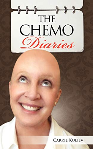 The Chemo Diaries (Paperback): Carrie Kuliev