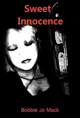 9781466948839: Sweet Innocence