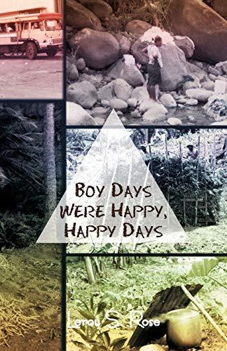 9781466951136: Boy Days Were Happy, Happy Days