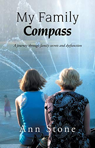 9781466951617: My Family Compass: A journey through family secrets and dysfunction