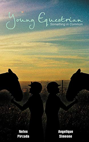 9781466952423: Young Equestrian: Something in Common