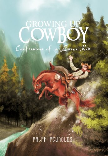 9781466952812: Growing Up Cowboy: Confessions of a Luna Kid