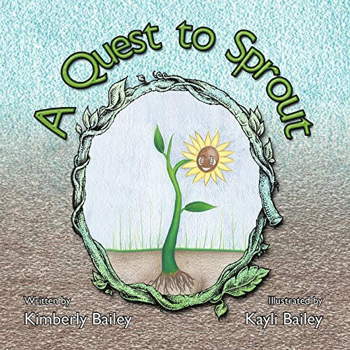 9781466953291: A Quest to Sprout