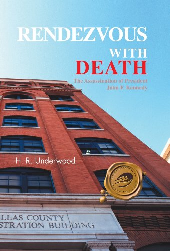 9781466953512: Rendezvous with Death: The Assassination of President John F. Kennedy