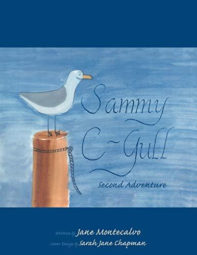Sammy C-Gull Second Adventure: Jane Montecalvo