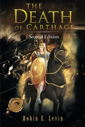 9781466956056: The Death of Carthage: Second Edition