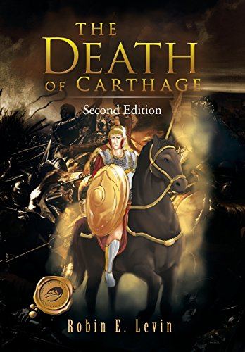 9781466956070: The Death of Carthage: Second Edition