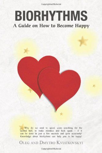 9781466959248: Biorhythms: A Guide on How to Become Happy