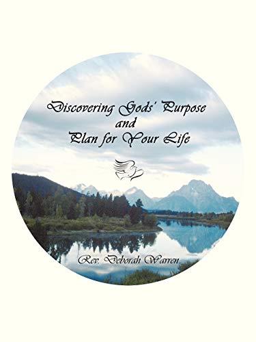 Discovering Gods Purpose and Plan for Your Life: Rev. Deborah Warren