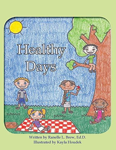 9781466960053: Healthy Days