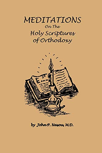 9781466961715: Meditations On The Holy Scriptures Of Orthodoxy
