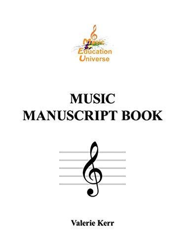 Music Manuscript Book: VALERIE KERR