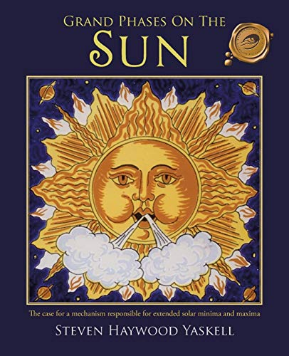 Grand Phases on the Sun: The Case: Steven Haywood Yaskell