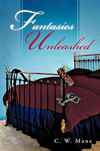 9781466964303: Fantasies Unleashed