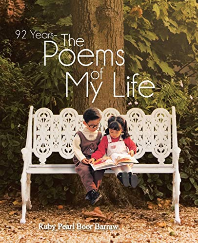 9781466968707: 92 Years - The Poems of My Life