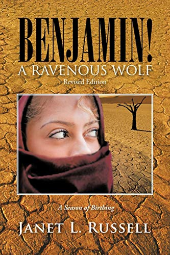 9781466969469: BENJAMIN!: A RAVENOUS WOLF - Revised Edition