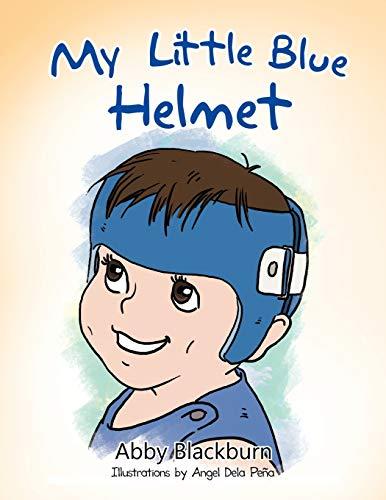 My Little Blue Helmet (Paperback): Abby Blackburn