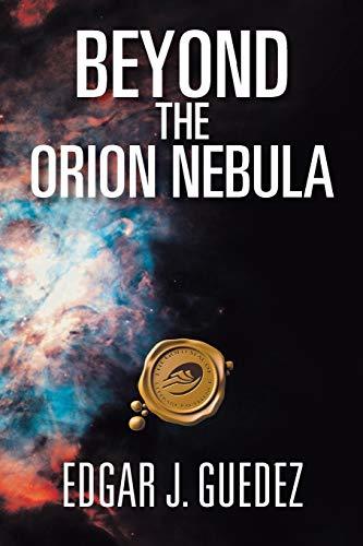 9781466970649: Beyond The Orion Nebula