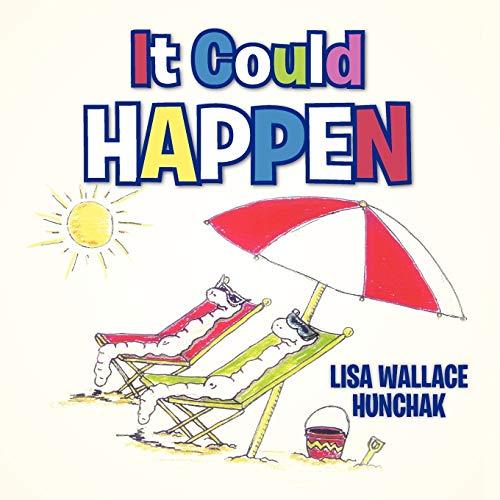 It Could Happen: Lisa Wallace Hunchak