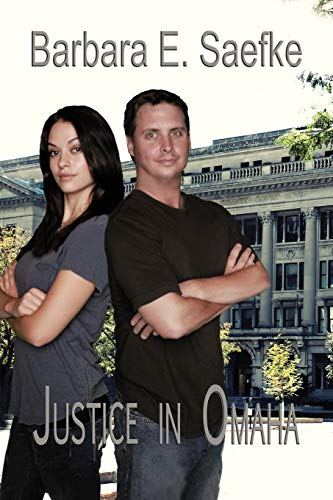 Justice in Omaha: A Novel