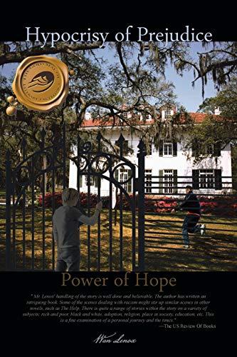 Hypocrisy of Prejudice: Power of Hope: Wan Lenox
