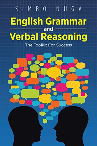 9781466973329: English Grammar and Verbal Reasoning: The Toolkit For Success