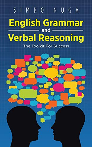 9781466973336: English Grammar and Verbal Reasoning: The Toolkit for Success