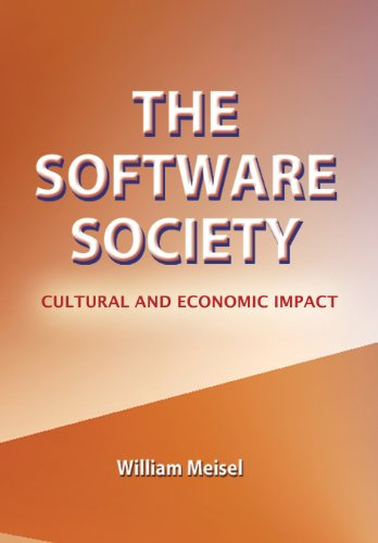 The Software Society: Cultural and Economic Impact: Meisel, William