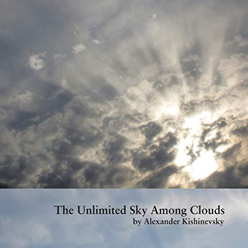 The Unlimited Sky Among Clouds