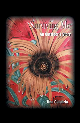 Surviving Me: An Outsider's Story: Calabria, Tina