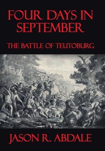 9781466979369: Four Days in September: The Battle of Teutoburg