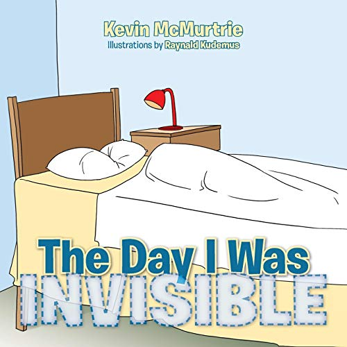 The Day I Was Invisible: Kevin MCMurtrie